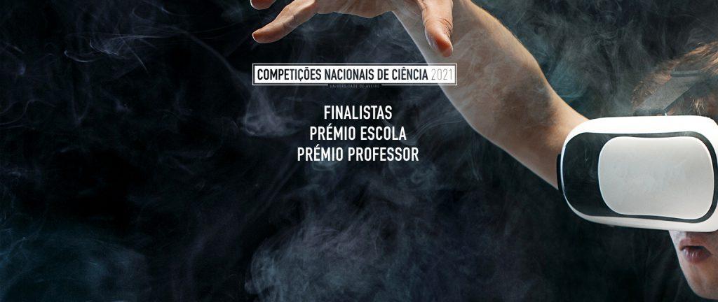 Grande Final Competições Nacionais de Ciência Universidade de Aveiro 2021